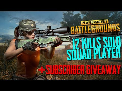 12 Kills 1 Game - Solo Squad Player + Subscriber Giveaway!