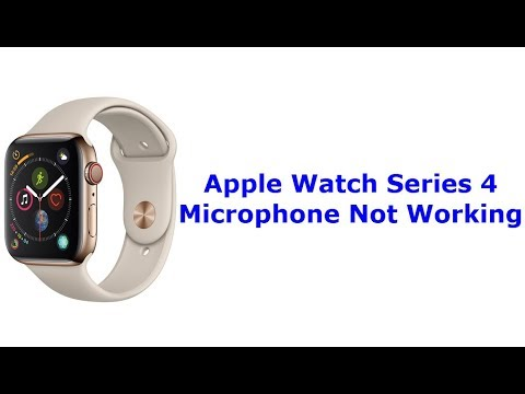 Apple Watch Series 4 Microphone Not Working (Fixed)
