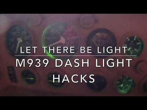 M939 DASH LIGHT HACKS