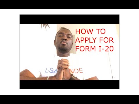 HOW TO APPLY FOR FORM I-20 ( USA STUDENT VISA)