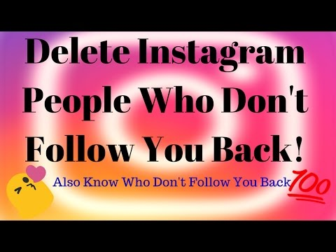 Delete People Who Don't Follow You Back On Instagram At Once | Check Who Don't Follow You Back !!