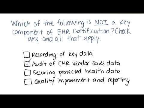 EHR Certification Quiz Quiz Solution - Georgia Tech - Health Informatics in the Cloud