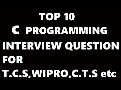 C Programming Language Interview Questions And Answers(TCS,CTS,WIPRO,INFOSYS,HCL,Tech Mahindra)
