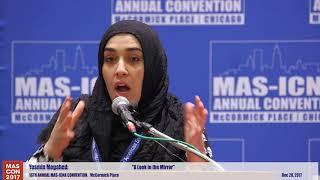A Look in the Mirror | Yasmin Mogahed #MASCON2017