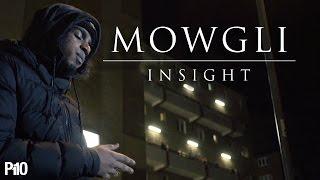 P110 - Mowgli - Insight [Music Video]