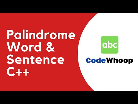 Strings - Palindrome word & sentence program using C++