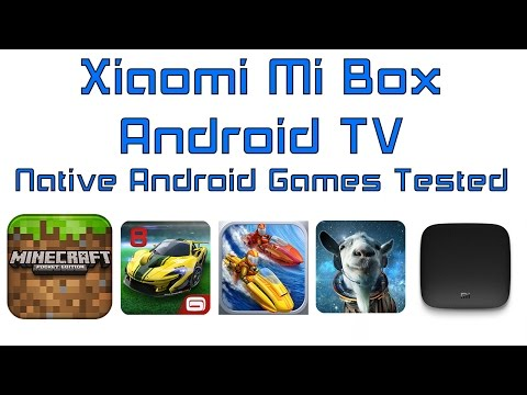 Xiaomi Mi Box Android TV 6.0 Native Android Games Tested