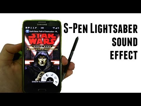 S-Pen Lightsaber Sound Effect for the Note 3 (Root Method)