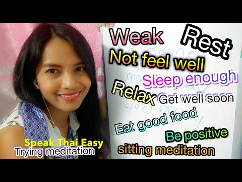 130-Speak Thai Easy || Learn Thai  How to make yourself recover from sick? || ทำยังไงให้หายป่วย