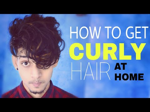 How To Get Curly Hair At Home ☆ Straight To Curly Hair ☆ Hindi ☆ Mens Curly Hairstyle