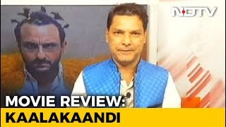 Film Review: Kaalakaandi