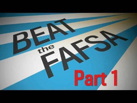Beat the FAFSA: Cast a Wide Net