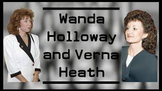 The Strange Story of Wanda Holloway and Verna Heath