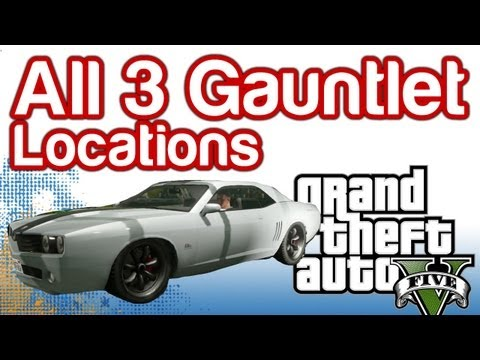 Grand Theft Auto 5 GTAV - All 3 Gauntlet Locations - Pillbox Hill Rockford Hills and Mission Row