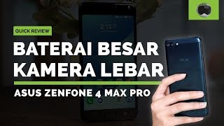 ASUS ZenFone 4 Max Pro Quick Review Indonesia
