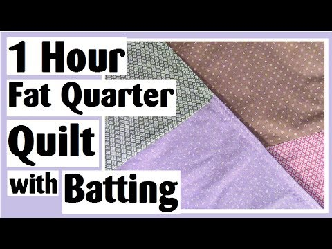 1 Hour Fat Quarter Quilt with Batting - Easy Quilt Tutorial
