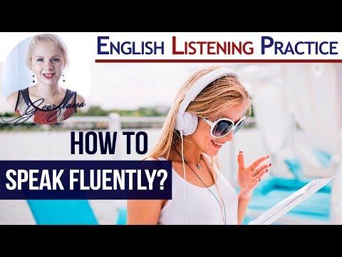 #005 - How to  Speak English Fluently?