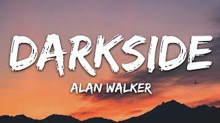 Alan Walker - Darkside (Lyrics) ft. Au/Ra and Tomine Harket