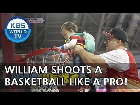 William shoots a basketball like a pro! YAY!  [The Return of Superman/2018.05.27]