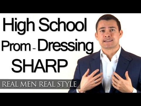 High School Prom - Young Man Style Advice - Dressing Sharp On Prom Night  - Fashion Tips
