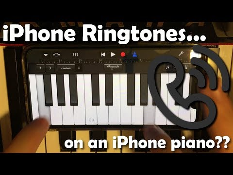 iPhone Ringtones played on an iPhone Piano
