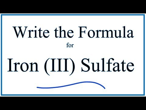 How to Write the Formula for Iron (III) Sulfate