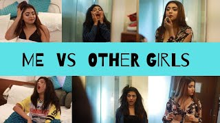 ME VS OTHER GIRLS ft Twinkle Sharma