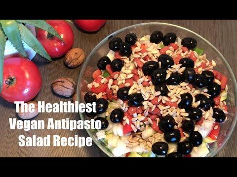 The Healthiest Vegan Antipasto Salad Recipe