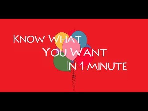 How To Know What You Want In Life in 1 Minute -  How To Reach Your Goals