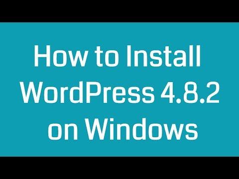 How to Install WordPress 4.8.2 on Windows 10 - XAMPP