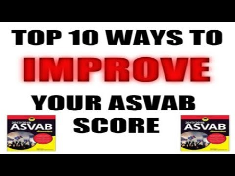 TOP 10 WAYS TO INCREASE YOUR ASVAB SCORE