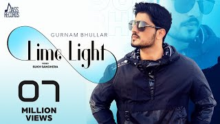Lime Light (Official Video) Gurnam Bhullar   Gill Raunta   MixSingh   Latest Punjabi Songs 2020