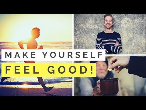 6 Things That INSTANTLY Make You Feel Good! (How To Boost Your Mood)
