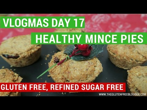 Healthy gluten free, refined sugar free mince pies | VLOGMAS DAY 17