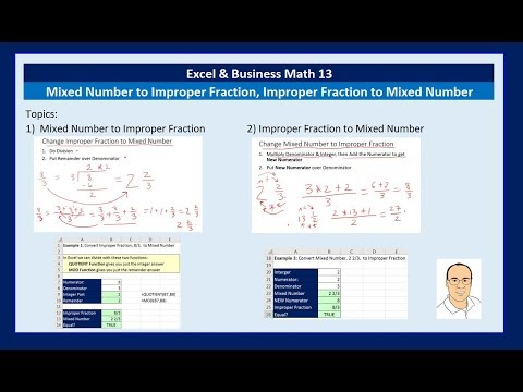 Excel & Business Math 13: Mixed Number to Improper Fraction, Improper Fraction to Mixed Number