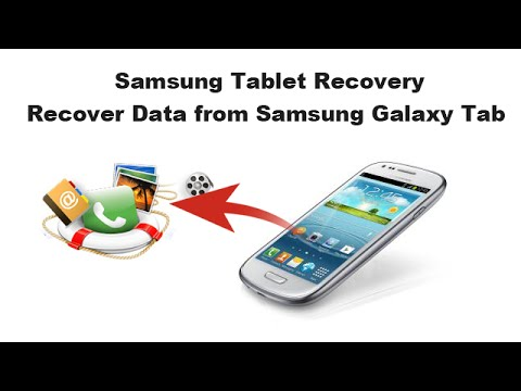 Samsung Tablet Recovery - Recover Data from Samsung Galaxy Tab