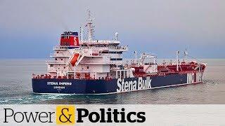 Download Iran seizes oil tankers in the Persian Gulf | Power & Politics Video