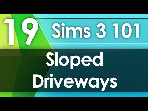 Sims 3 101 - Sloped Driveways