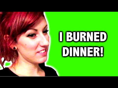 I BURNED DINNER [Again]