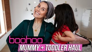 Boohoo MUMMY AND TODDLER Try on Haul!