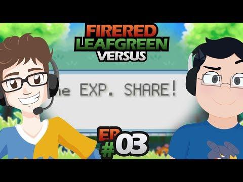 CONSEGUI UM EXP SHARE? - Pokémon FireRed LeafGreen Versus (c/ Kaka) #3