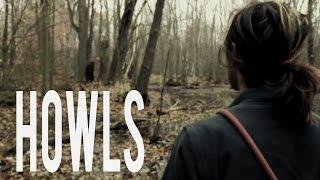 HOWLS - Sasquatch Bigfoot Film