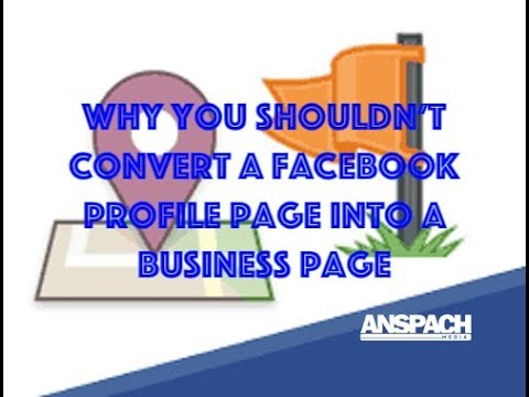 Why You Should NOT Convert A Facebook Profile Page To A Business Page | Building Trust
