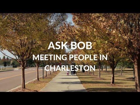 Moving to Charleston SC - Meeting People -