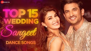 Top 15 Wedding Sangeet Dance Songs - BurjKhalifa, Laal Ghaghra, Kala Chashma, Chandigarh Mein & More