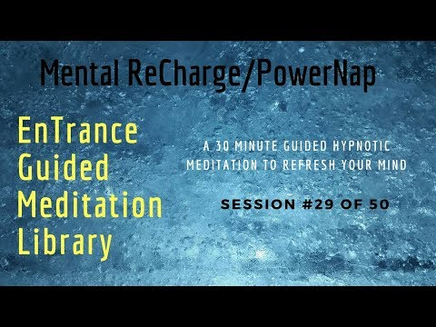 #29/50. 40 winks quick nap meditation - EnTrance ReCharge PowerNap Meditations - 30