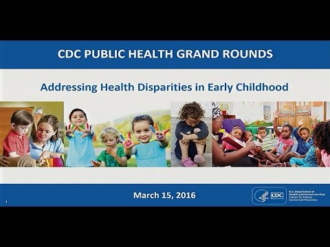 Addressing Health Disparities in Early Childhood