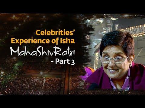 Celebrities' Experience of Isha MahaShivRatri - Part 3