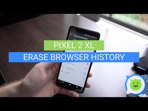 Pixel 2 XL: How To Erase Browser History