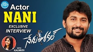 Actor Nani Exclusive Interview || #NenuLocal || Talking Movies with iDream #275